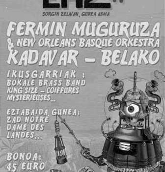 Les 1, 2 et 3 Juillet 2016 à Mendionde : festival EHZ 2016 – EUSKAL HERRIA ZUZENEAN